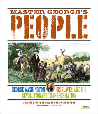 Master George's People by Marfe Ferguson Delano