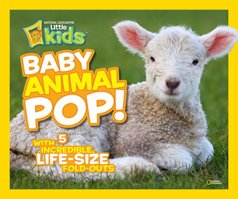 Baby Animal Pop! by National Geographic