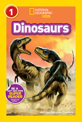 National Geographic Readers: Dinosaurs by Kathleen Weidner Zoehfeld