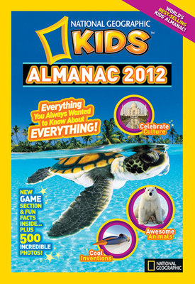 National Geographic Kids Almanac 2012 by