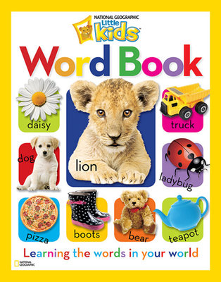 National Geographic Little Kids Word Book by