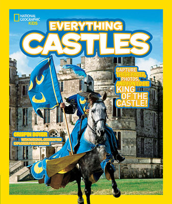 National Geographic Kids Everything Castles by