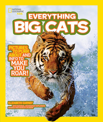 National Geographic Kids Everything Big Cats by