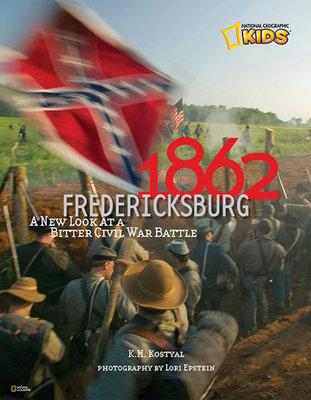 1862: Fredericksburg by Karen Kostyal
