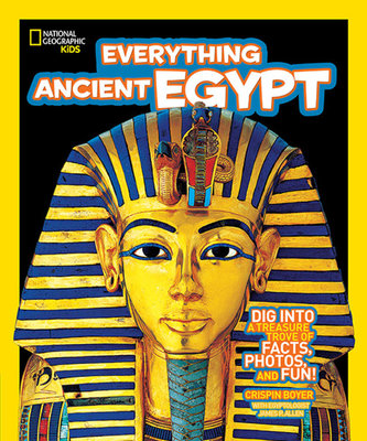 National Geographic Kids Everything Ancient Egypt by