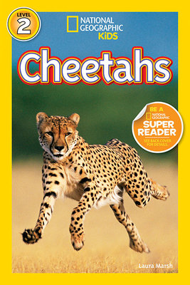 National Geographic Readers: Cheetahs by Laura Marsh