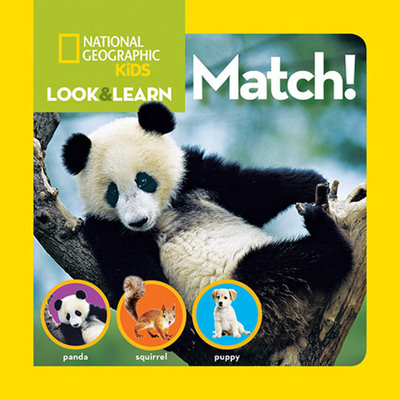 National Geographic Little Kids Look and Learn: Match by