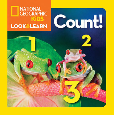 National Geographic Little Kids Look and Learn: Count by