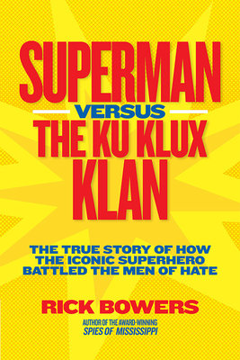 Superman versus the Ku Klux Klan by