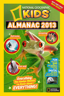 National Geographic Kids Almanac 2013 by National Geographic Kids