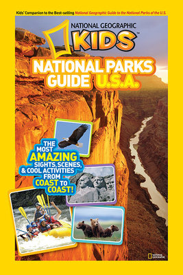 National Geographic Kids National Parks Guide U.S.A. by