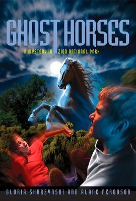 Mysteries In Our National Parks: Ghost Horses by Alane Ferguson and Gloria Skurzynski