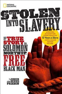 Stolen into Slavery by Dennis Brindell Fradin and Judith Bloom Fradin
