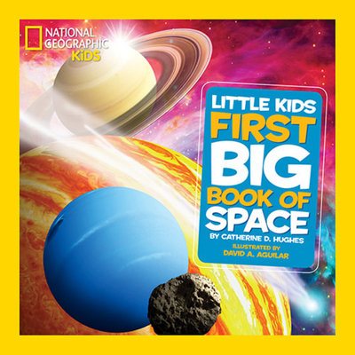National Geographic Little Kids First Big Book of Space by