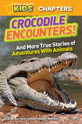 National Geographic Kids Chapters: Crocodile Encounters by