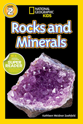 National Geographic Readers: Rocks and Minerals by Kathleen Weidner Zoehfeld