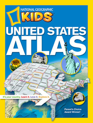 National Geographic Kids United States Atlas by National Geographic