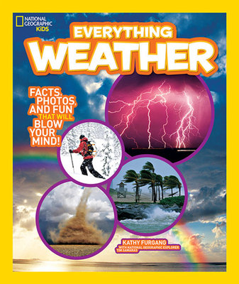 National Geographic Kids Everything Weather by