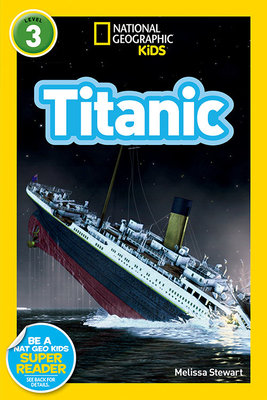 National Geographic Readers: Titanic by