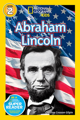 National Geographic Readers: Abraham Lincoln by