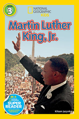 National Geographic Readers: Martin Luther King, Jr. by  Kitson Jazynka