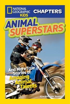 National Geographic Kids Chapters: Animal Superstars by