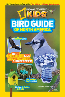 National Geographic Kids Bird Guide of North America by