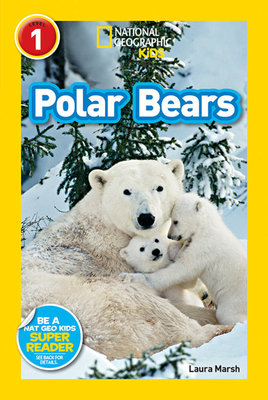 National Geographic Readers: Polar Bears by Laura Marsh