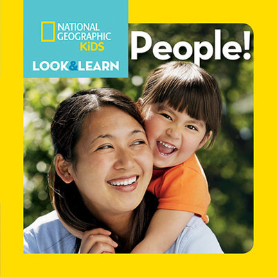 National Geographic Little Kids Look and Learn: People! by National Geographic Kids