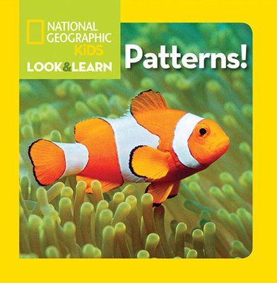 National Geographic Little Kids Look and Learn: Patterns! by National Geographic Kids