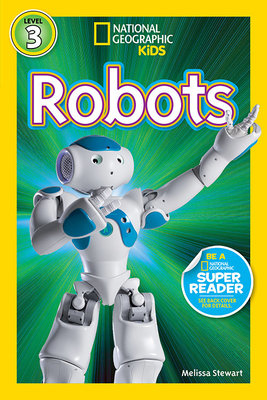 National Geographic Readers: Robots by