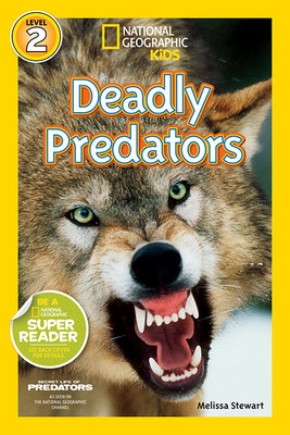 National Geographic Readers: Deadly Predators by