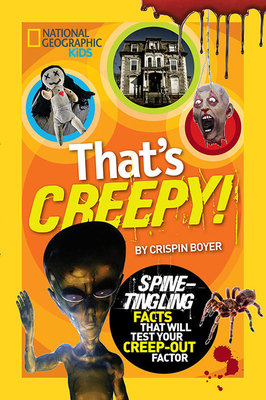 That's Creepy by Crispin Boyer