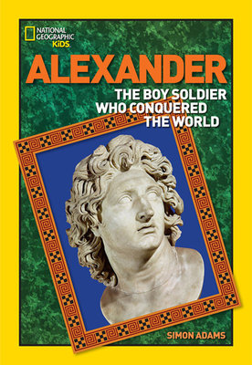 World History Biographies: Alexander by