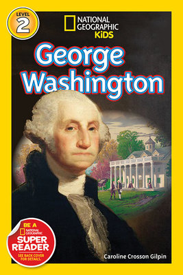 National Geographic Readers: George Washington by