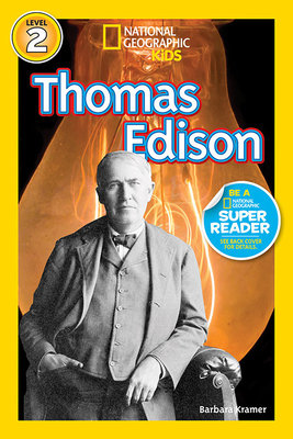 National Geographic Readers: Thomas Edison by Barbara Kramer