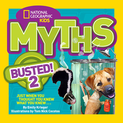 National Geographic Kids Myths Busted! 2 by