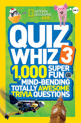 National Geographic Kids Quiz Whiz 3 by
