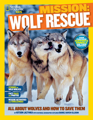 National Geographic Kids Mission: Wolf Rescue by