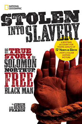 Stolen into Slavery by Dennis Brindell Fradin and Judith Bloom Fradin