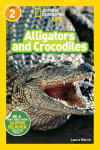National Geographic Readers: Alligators and Crocodiles