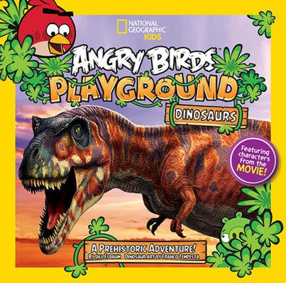 Angry Birds Playground: Dinosaurs by Jill Esbaum