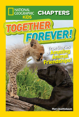 National Geographic Kids Chapters: Together Forever