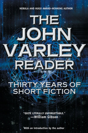 The John Varley Reader