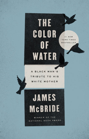 the relationships of miss ruth mcbride in the book the color of water by james mcbride Robert mcbride (police officer  which describes the efforts of coloured political activists such as james april, don  hello september 23, 1969 miss ruth.