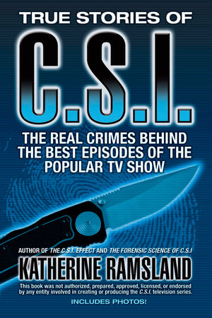 True Stories of CSI