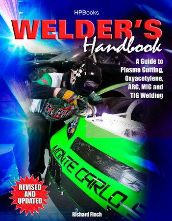 Welder's Handbook, RevisedHP1513