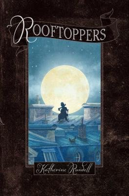 Book Review: Rooftoppers by Katherine Rundell