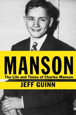 Cover of Manson: The Life and Times of Charles Manson