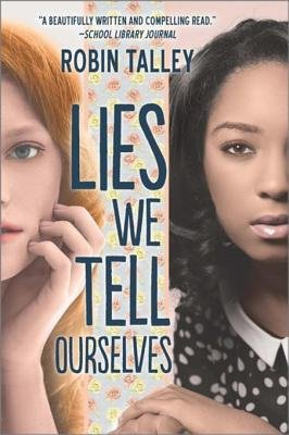Cover of Lies We Tell Ourselves: A New York Times Bestseller